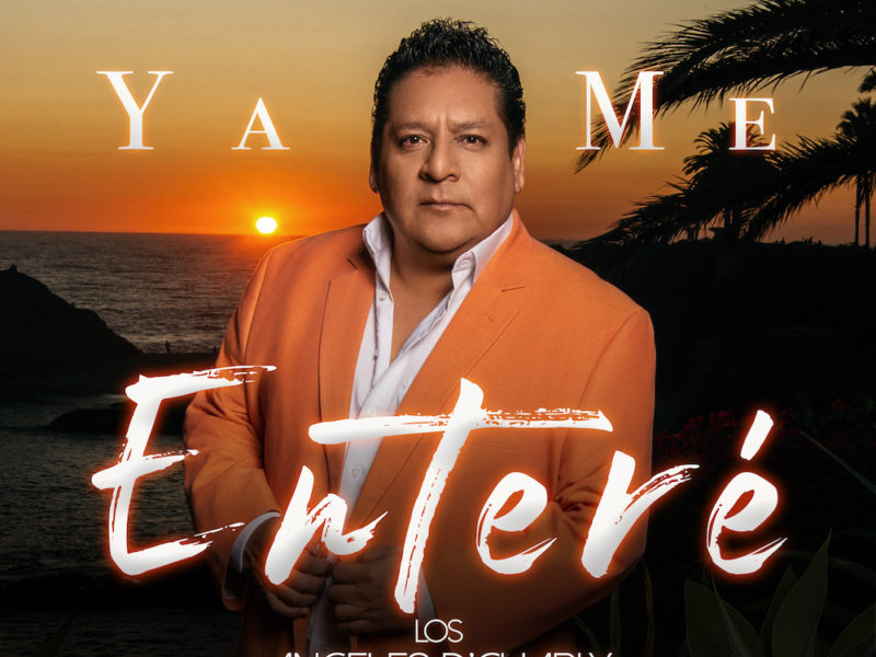 Ya Me Entere - Los Angeles de Charly