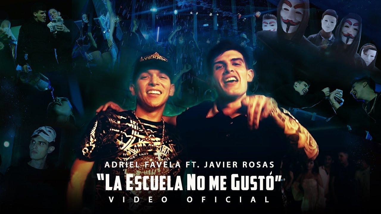 Adriel Favela feat. Javier Rosas - La Escuela No Me Gusto