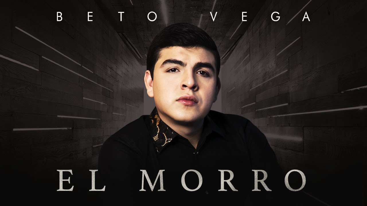 Beto Vega - El Morro