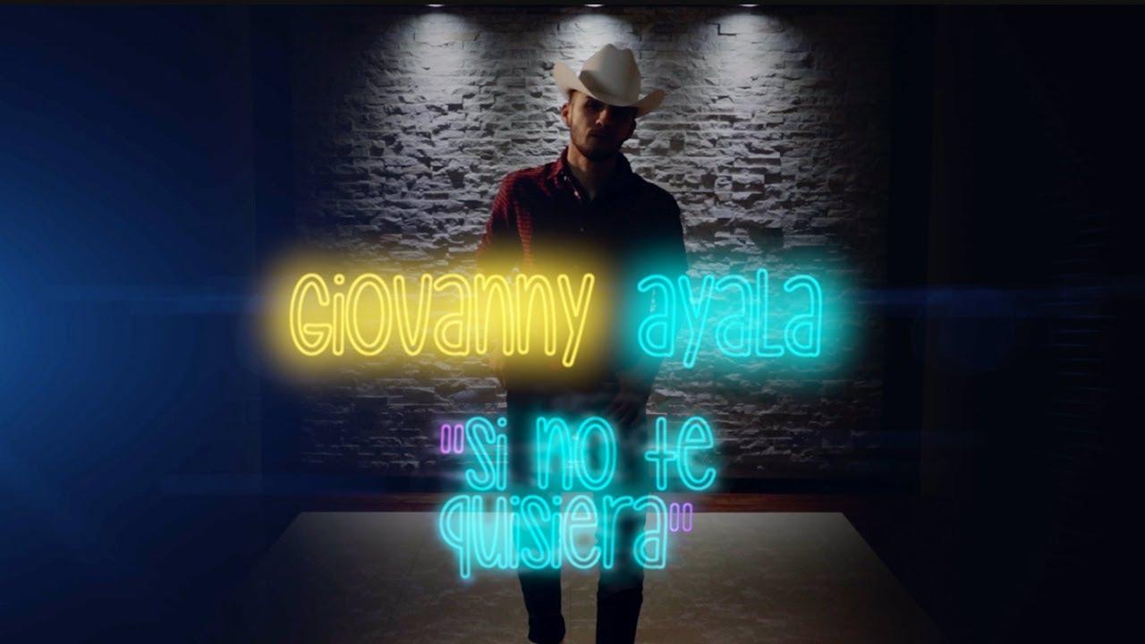 Video Lyric Si No Te Quisiera - Giovanny Ayala - Gerencia360