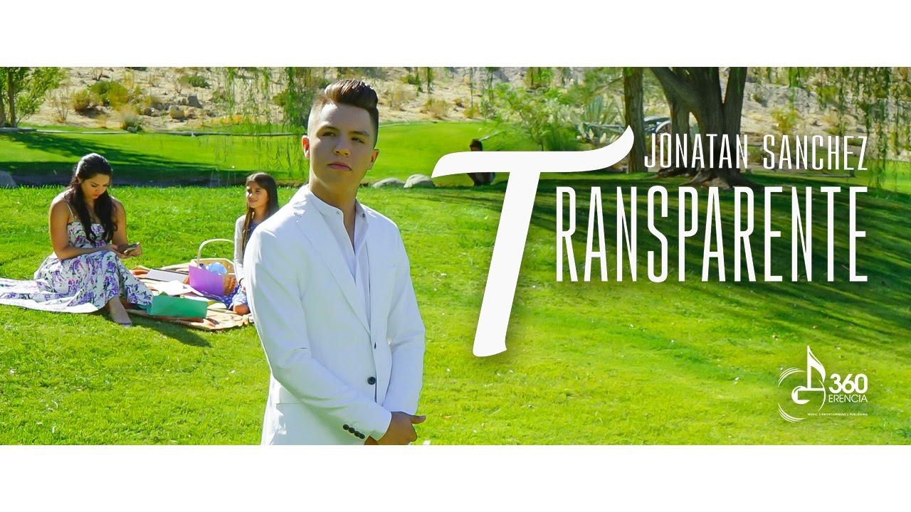 Official Video Transparente Jonatan Sanchez - Gerencia 360