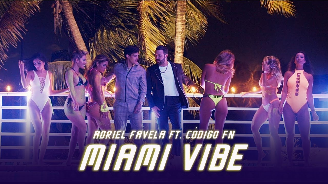 Adriel Favela feat Codigo FN - Miami Vibe