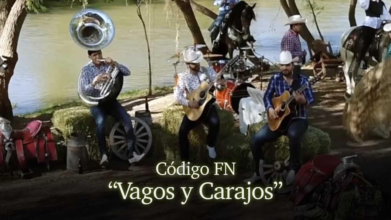 Codigo FN - Vagos y Carajos