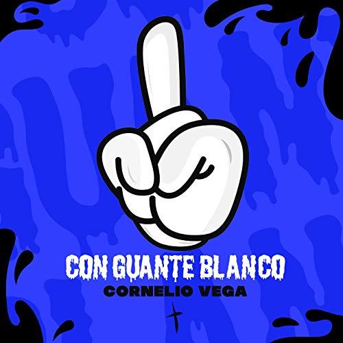 Con Guante Blanco - Conelio Vega y Su Dinastia