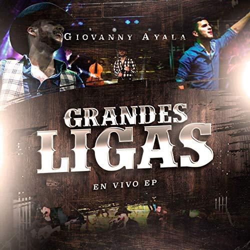 Grandes Ligas - Giovanny Ayala