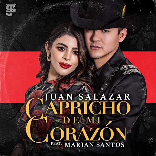 Juan Salazar - Capricho De Mi Corazon