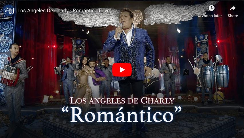 Romantico Video Los Angeles De Charly-Gerencia360