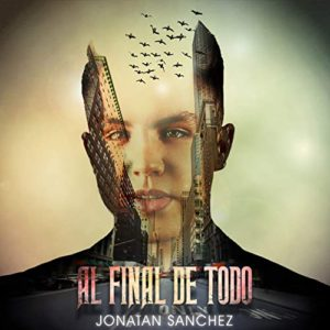 Al Final De Todo Jonatan Sanchez - Gerencia 360