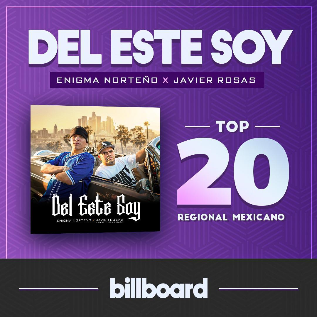 Javier Rosas ft Enigma Norteno Del Este Soy - Top 20 Regional Mexicano Billboard