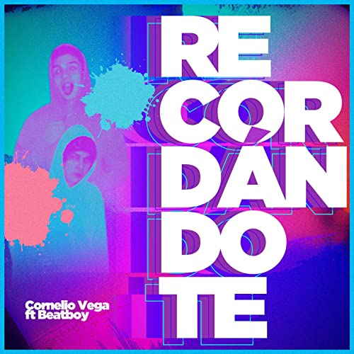 Recordándote - Cornelio Vega y Su Dinastia ft. BeatBoy